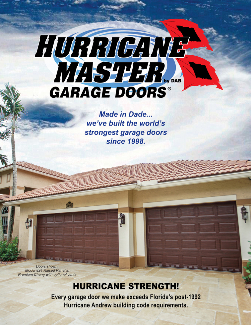 Hurricane Master Garage Doors by DAB was founded in Dade County Florida where we still manufacture our Hurricane Master Garage Doors today. & Hurricane Master Garage Doors World\u0027s Strongest Garage Doors - Home